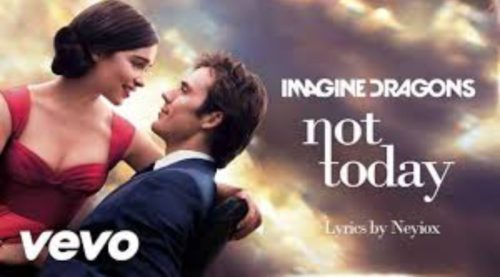 SONG REVIEW: NOT TODAY (2016) BY IMAGINE DRAGONS