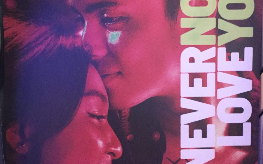 MOVIE REVIEW: NEVER NOT LOVE YOU (2018)